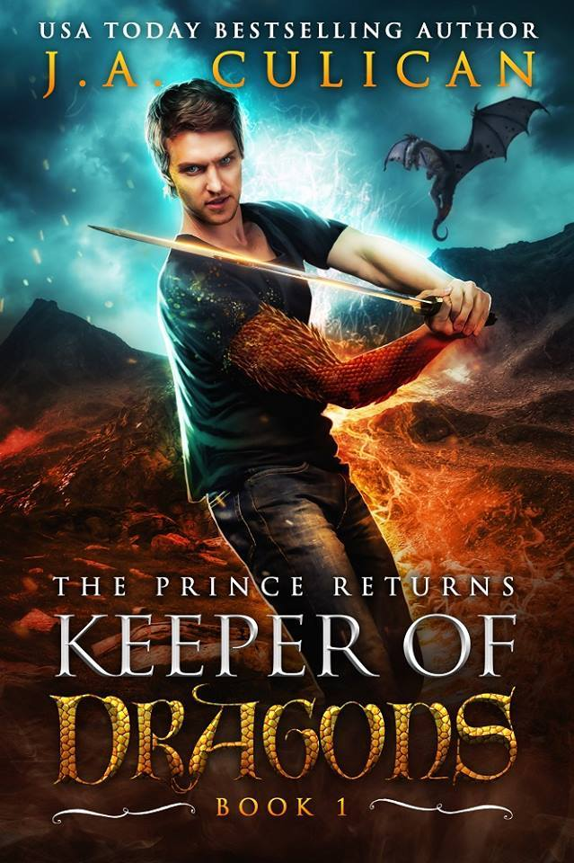 Keeper of Dragons book 1 - The Prince Returns