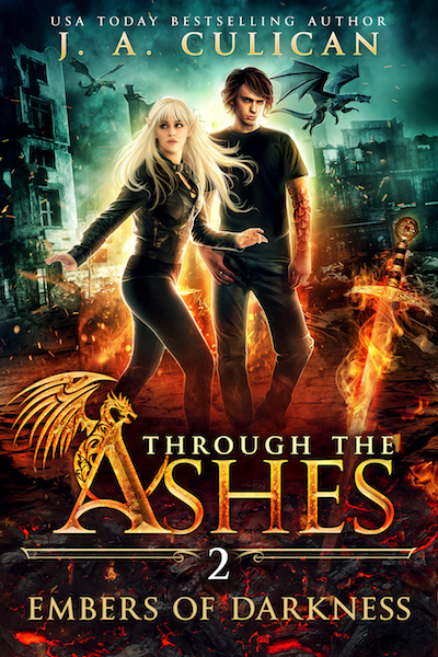 Through the Ashes book 2 - Embers of Darkness