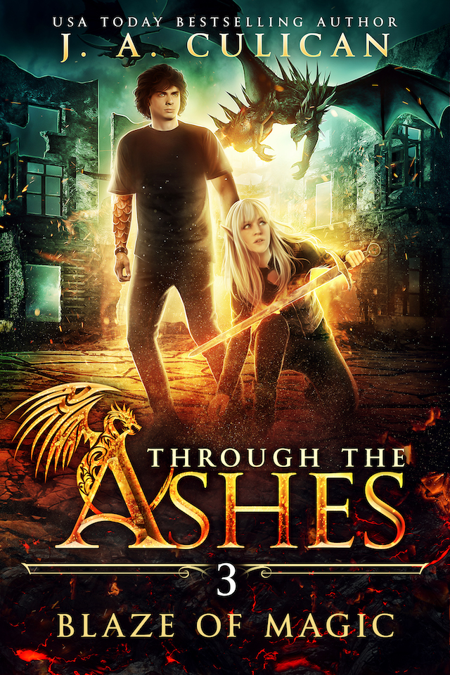 Through the Ashes book 3 - Blaze of Magic