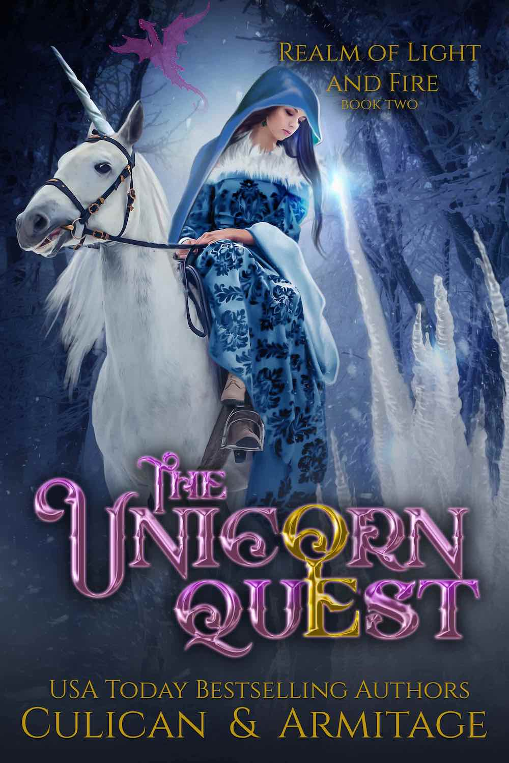 Realm of Light and Fire - The Unicorn Quest